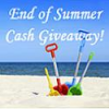 Reminder - LAST DAY to Enter the $250 End of Summer Cash Giveaway!