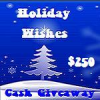 {Giveaway} Holiday Wishes $250 Cash Giveaway #1 (Ends 11/16 at 12:01 AM EST)