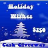 {Giveaway} Holiday Wishes $250 Cash Giveaway #2 (Ends 12/1 at 12:01 AM EST)