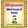Walgreens Matchups and Deals 12/29/13-1/4/14