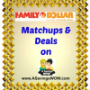 Family Dollar Matchups and Deals 2/9-2/15/14