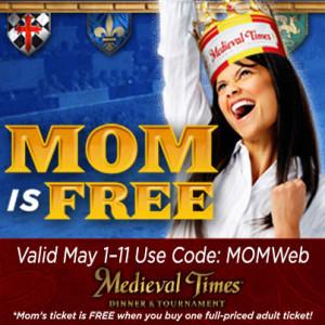 Medieval Times Mother's Day Promo