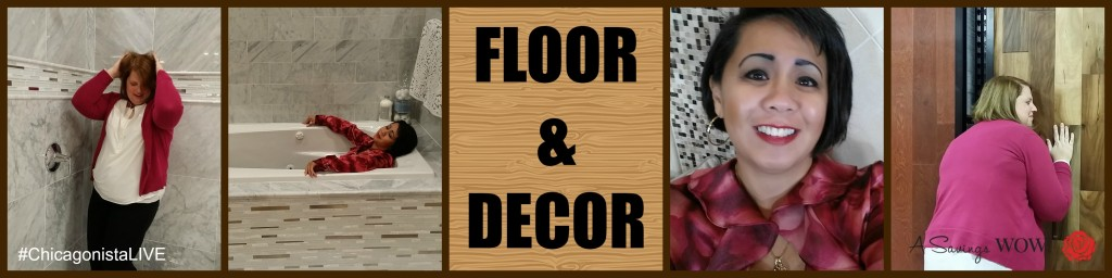 #ChicagonistaLIVE Floor and Decor 2