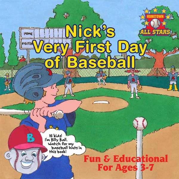 Nick's Very First Day of Baseball Cover
