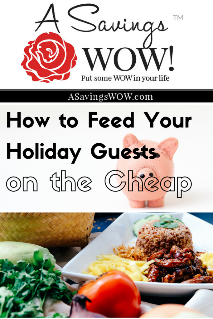How to Feed Your Holiday Guests on the Cheap